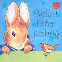 Hello! Peter Rabbit