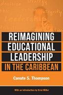 Reimagining Educational Leadership in the Caribbean