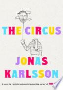 The circus : a novel
