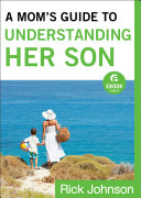 A Mom's Guide to Understanding Her Son (Ebook Shorts) Pdf/ePub eBook