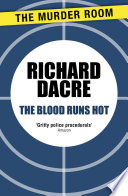 The Blood Runs Hot