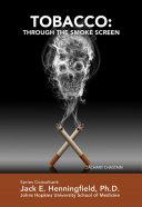 Tobacco: Through the Smoke Screen [Pdf/ePub] eBook