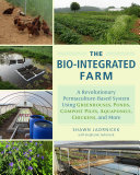 The Bio Integrated Farm