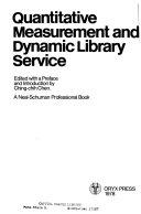 Quantitative Measurement and Dynamic Library Service