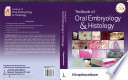 Textbook of Oral Embryology   Histology Book