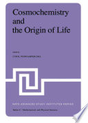 Cosmochemistry And The Origin Of Life