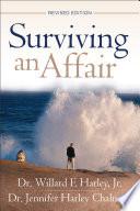 """Surviving an Affair"" by Willard F. Jr. Harley, Jennifer Harley Chalmers"