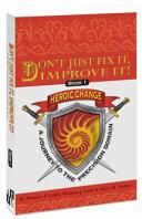 Don't Just Fix It, Improve It!