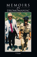 Memoirs of a Dromomaniac