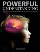 Powerful Understanding