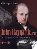 John Haygarth, FRS (1740-1827)