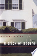 A Trick of Nature  A Novel