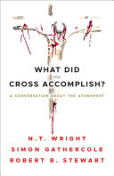 What Did the Cross Accomplish  Book