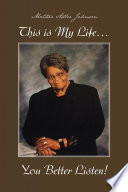 This is My Life    You Better Listen  Book PDF