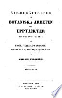 Års-Berättelse om botaniska arbeten och upptäckter