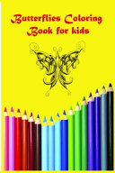 Butterflies Coloring Book for Kids 6x9