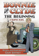 Bonnie & Clyde: the beginning