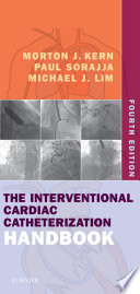 The Interventional Cardiac Catheterization Handbook E Book