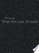 Poems by The Silver Scribe