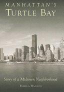 Manhattan s Turtle Bay