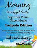 Morning the Peer Gynt Suite Beginner Piano Sheet Music ...