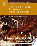 Synchrotron Based Techniques in Soils and Sediments