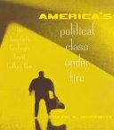 America s Political Class Under Fire