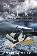 Navigating the Rough Waters of Today s Publishing World