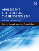 Adolescent Literacies and the Gendered Self