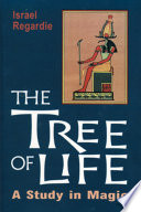 """""""The Tree of Life: A Study in Magic"""" by Israel Regardie"""