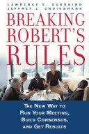 Breaking Robert's rules