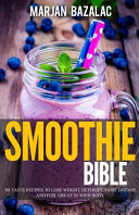 Smoothies Bible Book