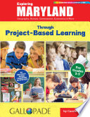 Exploring Maryland Through Project Based Learning