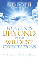 Heaven is Beyond Your Wildest Expectations Pdf/ePub eBook