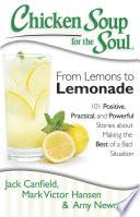 Chicken Soup for the Soul: From Lemons to Lemonade