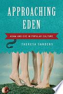 Approaching Eden