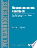 Fluoroelastomers Handbook Book PDF