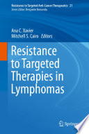 Resistance to Targeted Therapies in Lymphomas