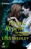 Reap & Repent