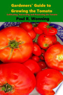 Gardeners Guide To Growing The Tomato