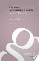 Bloomsbury Grammar Guide