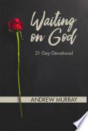 Waiting On God  31 Day Devotional