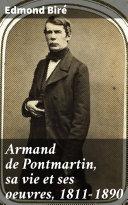 Pdf Armand de Pontmartin, sa vie et ses oeuvres, 1811-1890 Telecharger