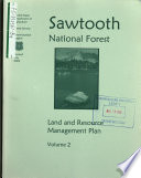 Boise National Forest  N F    Payette National Forest  N F   and Sawtooth National Forest  N F    Forest Plan Revision