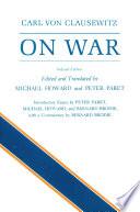 """""""On War"""" by Carl von Clausewitz, Michael Eliot Howard, Peter Paret"""