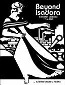 Beyond Isadora