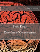Brain Death   Disorders of Consciousness Book