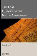 The Lost History of the Ninth Amendment