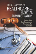 Legal Aspects of Healthcare and Hospital Administration