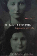 The Road to Auschwitz
